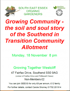 'Growing Community - the soil and soul story of the Southend in Transition Community Allotment'