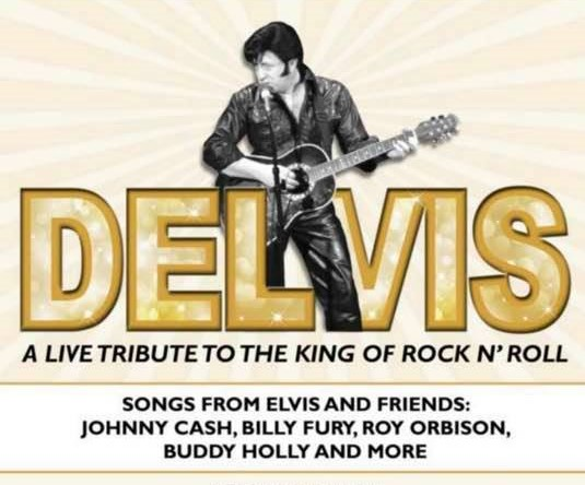 Elvis & Friends Rock n Roll Tribute with Delvis-EVENING SHOW